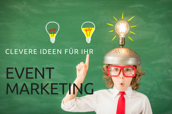 NEWS 10/2017 – Cleveres Event Marketing im B2B